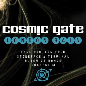 COSMIC GATE - London Rain