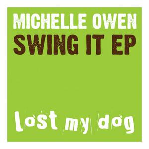 OWEN, Michelle - Swing It EP