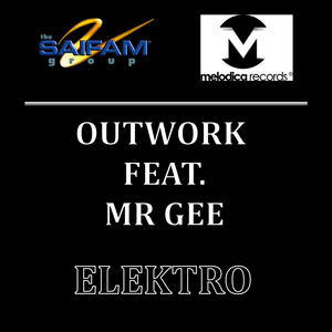 OUTWORK feat MR GEE - Elektro
