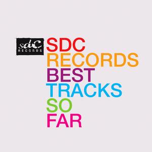VARIOUS - SDC Records Best Tracks So Far