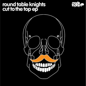 ROUND TABLE KNIGHTS - Short Cut To The Top EP