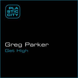 PARKER, Greg - Get High