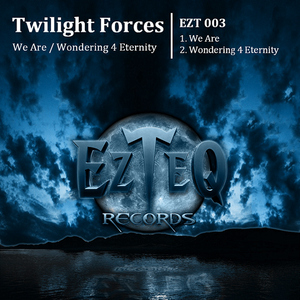 TWILIGHT FORCES - We Are