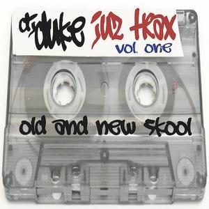 DJ DUKE - Juz Trax (Old & New Skool) Vol 1