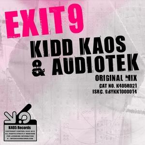 KIDD KAOS/AUDIOTEK - Exit 9