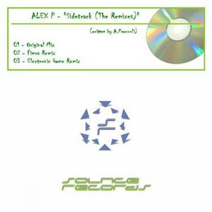 ALEX P - Sidetrack (The remixes)