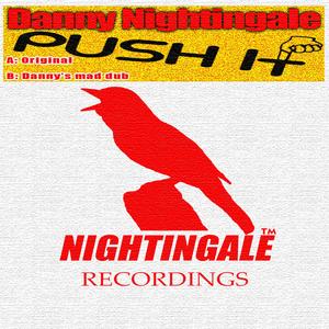 NIGHTINGALE, Danny - Push It
