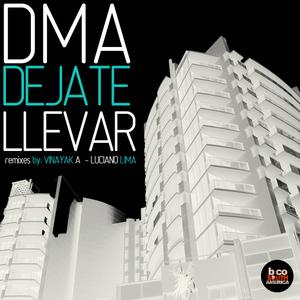 DMA - Dejate Llevar EP