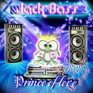 BASS, Jack - Prince Of Love