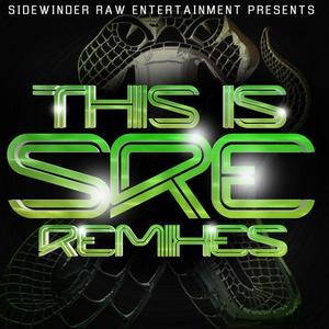 SRE - This Is SRE (remixes)