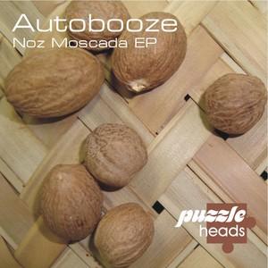 AUTOBOOZE - Noz Moscada EP