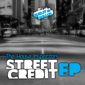 HOUSE INSPECTORS, The - Street Credit EP