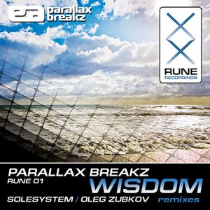 PARALLAX BREAKZ - Wisdom