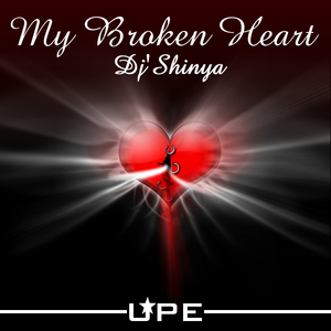 DJ SHINYA - My Broken Heart