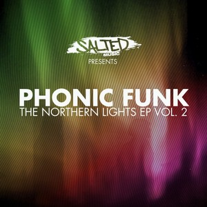 PHONIC FUNK - The Northern Lights EP Vol 2