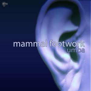MAMMAL FOOTWORK - Umba