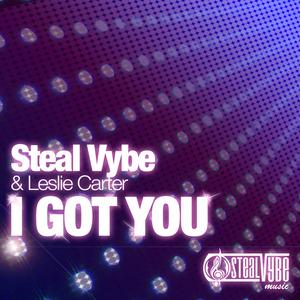 STEAL VYBE/LESLIE CARTER - I Got You