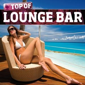 VARIOUS - Top Of Lounge Bar: Volume 1