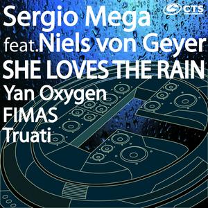 MEGA, Sergio feat NIELS VON GEYER - She Loves The Rain