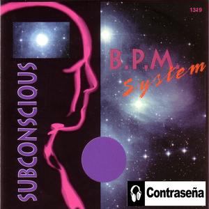 BPM SYSTEM - Subconscious