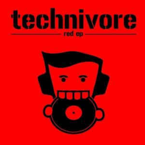 TECHNIVORE - Red EP