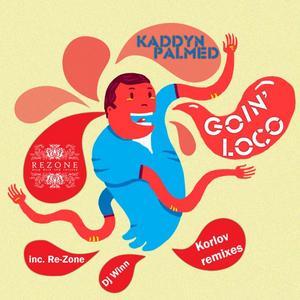 KADDYN PALMED - Goin' Loco