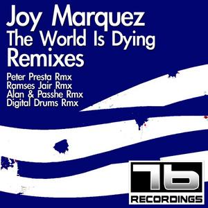 MARQUEZ, Joy - The World Is Dying
