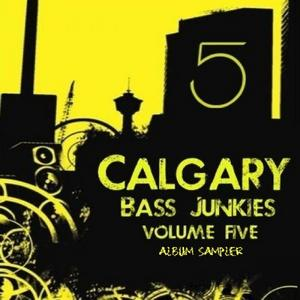 NUDLZ/GRIMEHOUSE/KRIS SCHULTZ/TREBLESUM - Calgary Bass Junkies Vol 5