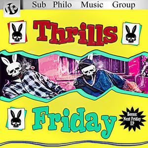 THRILLS - Friday EP