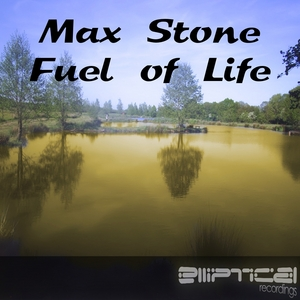 STONE, Max - Fuel Of Life