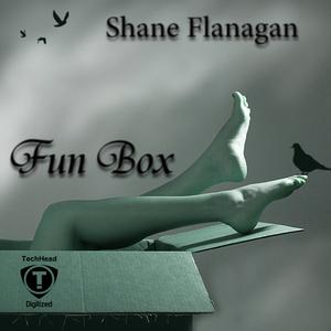 FLANAGAN, Shane - Fun Box