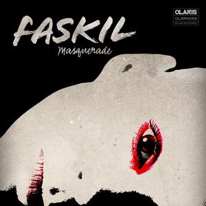 FASKIL - Masquerade