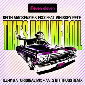 MacKENZIE, Keith/DJ FIXX feat WHISKEY PETE - That's How We Roll