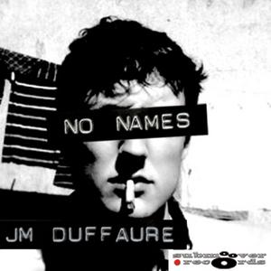 JM DUFFAURE - No Names