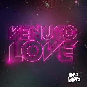 VENUTO - Love (remix)