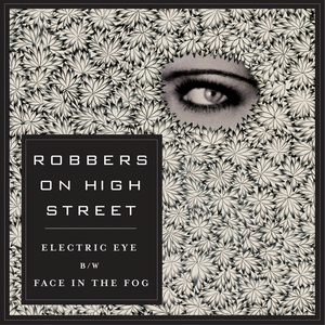 ROBBERS ON HIGH STREET - Electric Eye