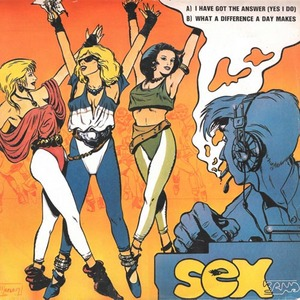 SEX BAND - I Have Got The Answer (Yes I Do)