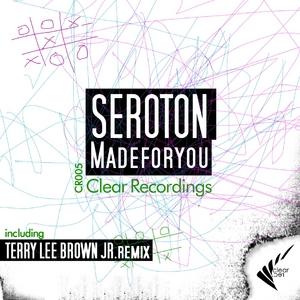 SEROTON - Made For You EP