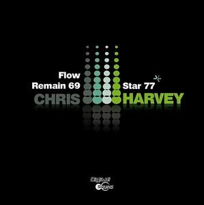 HARVEY, Chris - Flow Remain 69