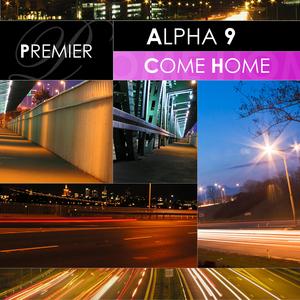 ALPHA 9 - Come Home