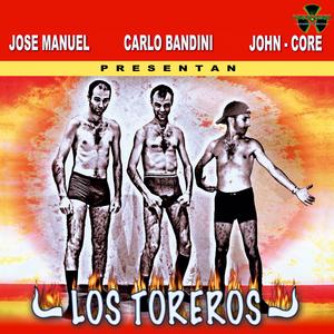 MANUEL, Jose/CARLO BANDINI/JOHN CORE - Los Toreros