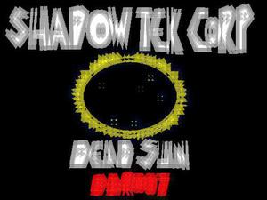 SHADOW TEK CORP - Dead Sun