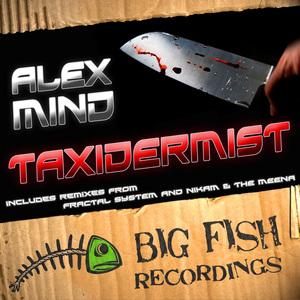MIND, Alex - Taxidermist