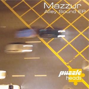 MAZZUR - Alley Sound EP