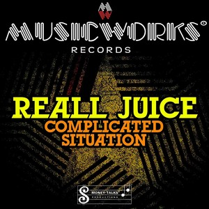 REALL JUICE - Complicated Situation