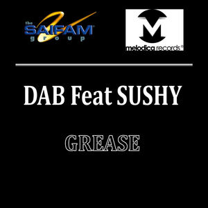 DAB feat SUSHY - Grease