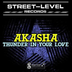 AKASHA - Thunder In Your Love EP