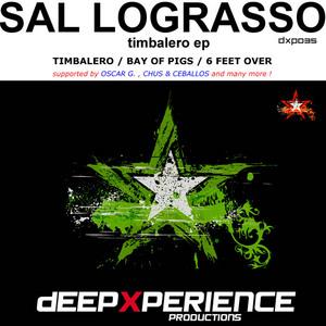 SAL LOGRASSO - Timbalero EP