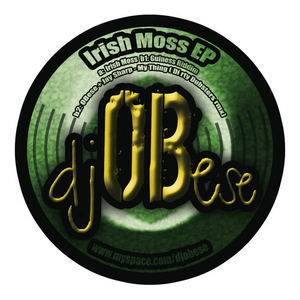 DJ OBESE/DIRTY DUBSTERS - Irish Moss EP