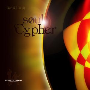 BROWN, Imaani - Soul Cypher
